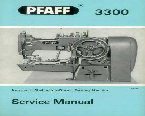 Pfaff 3300 Industrial Sewing Machine Service Instructions Manual Guide