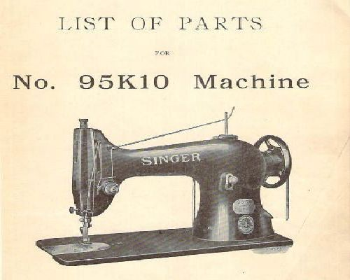 Singer 95K10 Industrial Sewing Machine Parts Book